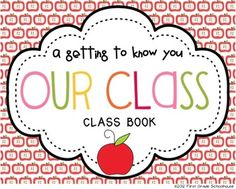 Our Class: A Getting to Know You Class Book. Back to School class book. Free download.