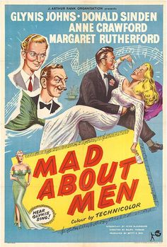 Mad About Men (1954) movie poster; just as good as Miranda (1948)! Oh that Miranda Trewella, she really does love men!