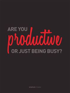 Productive or busy? #gtd #productivity