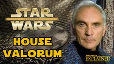 The Political Dynasty of Star Wars: House Valorum - Star Wars Explained