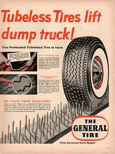 1954 General Tire Original Car and Truck Parts Print Ad -An original vintage 1954 advertisement, not a reproduction -Measures approximately x to x -Ready for matting and framing. Retro Ads, Vintage Advertisements, General Tire, Auto Spare Parts, Vintage Auto, Vintage Soul, Car Advertising, Old Ads, Tin Signs
