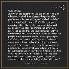 Life advice - http://themindsjournal.com/life-advice/