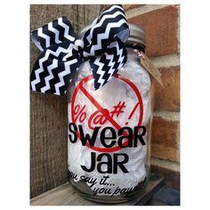 9 Swear Jar Ideas Swear Jar Jar Mason Jar Crafts