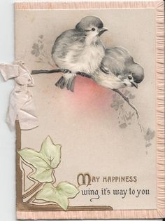 MAY HAPPINESS WING IT'S WAY TO YOU two birds perched on branch