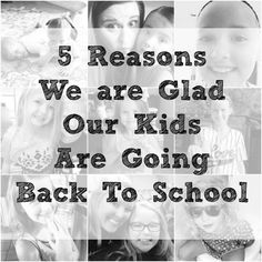 Mom's everywhere let us rejoice, school starts soon! Today we share the 5 Reasons we are glad our kids are going back to school. You know you feel the same way!