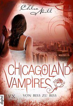 Chicagoland Vampires - Von Biss zu Biss (Novel)