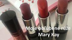 Moje obľúbené rúže Mary Kay