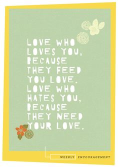 oh, hello friend: you are loved.: encourage:
