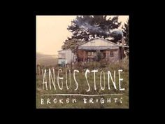 Angus Stone - Broken Brights  July 2012 ~ so excited for the release of this album! #brokenbrights #angusstone
