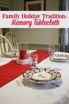 Start a new family holiday tradition this year- get a plain white tablecloth and some fabric markers, and have everyone share a favorite or special memory on it.  As years go by, it'll become a treasured part of your holidays! #SpeedQueenHome #LaundryDayLove #family AD