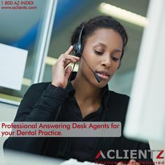 Professional Answering Desk Agents for your Dental Practice.  #AnsweringDesk