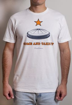 Rowdy Gentleman | Limited Edition Come and Take It Tee Shirt - The Astrodome $28 http://www.rowdygentleman.com/products/come-and-take-it-vintage-tee-shirt-astrodome-edition