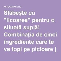 "Slăbeşte cu ""licoarea"" pentru o siluetă suplă! Combinaţia de cinci ingrediente care te va topi pe picioare 