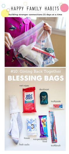 "How to make a blessing bag for the homeless - part of a great series on making closer families through ""Happy Family Habits"""