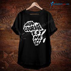 Mon Courage Quote T-Shirt – Adult Unisex Size S-3XL