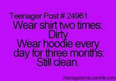 I've never done this, but it seems like everyone had That Hoodie in middle school back in the day. XD