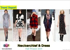 Pairing Neckerchief #Scarf with Dress Trend for Fall Winter 2014 #Fall2014  #FW2014 #Fall2014Trends #Fashion #Trends