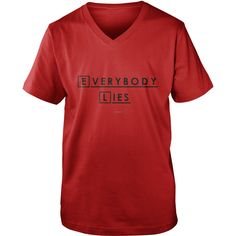 Everybody Lies And Everybody Dies T-shirt #gift #ideas #Popular #Everything #Videos #Shop #Animals #pets #Architecture #Art #Cars #motorcycles #Celebrities #DIY #crafts #Design #Education #Entertainment #Food #drink #Gardening #Geek #Hair #beauty #Health #fitness #History #Holidays #events #Home decor #Humor #Illustrations #posters #Kids #parenting #Men #Outdoors #Photography #Products #Quotes #Science #nature #Sports #Tattoos #Technology #Travel #Weddings #Women