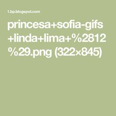 princesa+sofia-gifs+linda+lima+%2812%29.png (322×845)