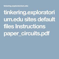 tinkering.exploratorium.edu sites default files Instructions paper_circuits.pdf