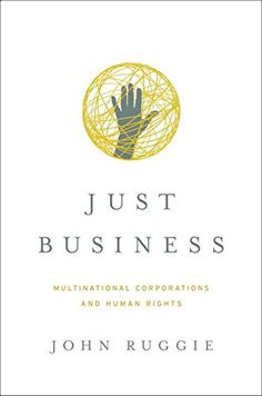 Just Business: Multinational Corporations and Human Rights