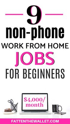 Looking for work at home jobs where you don't have to walk to anybody? Here are the 9 high paying non-phone work from home jobs for beginners to get you started. Online Jobs From Home, Online Work, Work From Home Moms, Make Money From Home, Best Side Jobs, Virtual Assistant Jobs, Teaching English Online, Freelance Writing Jobs, Legitimate Online Jobs