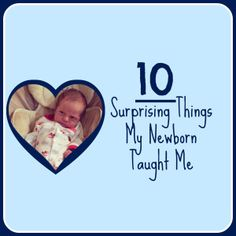 10 Surprising Things My Newborn Taught Me | Nashville Moms Blog