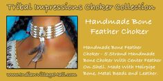 Handmade Bone Feather Choker -Review the extensive selection on Tribal Impressions Bone Chokers off of: http://www.indianvillagemall.com/bonechockers.html