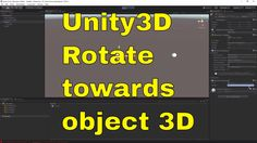 Rotate towards object in 3d - Unity [ENG]