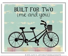 Tandem Bicycle Art Print For Wedding, Anniversary, And Couples In Love Bicycle Built For Two Me And You, Newlywed Gift