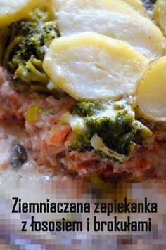Taste me! Eat me!: Ziemniaczana zapiekanka z łososiem i brokułami Fish, Chicken, Meat, Main Courses, Main Course Dishes, Entrees, Pisces, Cubs