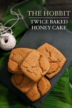 The Hobbit twice baked honey bread recipe | Food in Literature --- This whole blog is food from books! Easy recipe for yummy honey biscuits