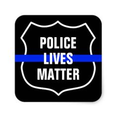 POLICE LIVES MATTER SQUARE GLOSSY STICKER