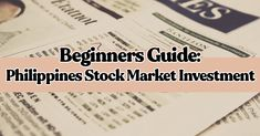 Beginners Guide: Philippines Stock Market Investment - Chance Business Global Stock Market, Stock Market Investing, Financial Markets, Philippines, Marketing, Business, Store