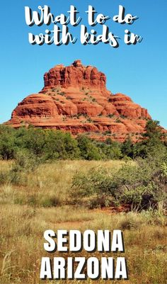 Considering a visit to Sedona, Arizona with kids? Explore Sedona's family-friendly side and find out the best things to do - from hiking the red rocks to exploring Arizona history - with kids.