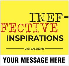 2021 Inspirational Humor Wall Calendars low as Advertise your Business, Organization or Event all year. Calendar App, Post Ad, Advertise Your Business, Motivational Messages, Free Advertising, Daily Activities, Inspiration Wall, Promotional Calendars, Digital Marketing