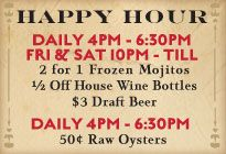 Happy Hour at Superior Seafood corner of st. charles & napoleon 6. SUPERIOR SEAFOOD & OYSTER BAR Located in Uptown New Orleans, the name of this place tells you everything you need to know, except for the fact that they have sweet happy hours for both oysters and drinks.
