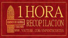 (1 HORA) HIMNOS DE GLORIA Y TRIUNFO