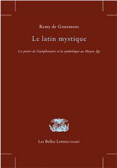 Rémy de Gourmont, Le Latin mystique