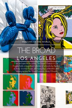 Museums of the World The Broad Museum in Los Angeles California