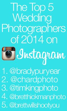 Top 5 Wedding Photographers of 2014 on Instagram. Awesome!