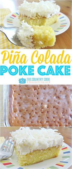 Pina Colada Poke Cake recipe from The Country Cook