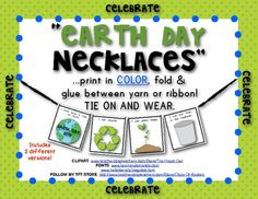 Celebrate Earth Day! Provide opportunities for students to share  what they have learn from your Earth Day lessons by making these Earth Day Necklaces to wear. Kids love them!! $