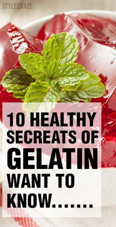10 Amazing Health Benefits And Uses Of Gelatin