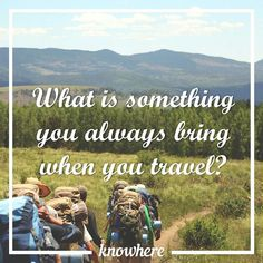 What is your most essential item on a journey? Besides the passport