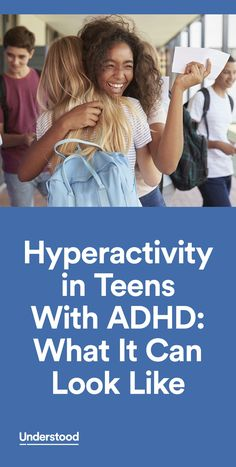 Teens with ADHD may no longer jump on furniture or run around the classroom. But that doesn't mean their hyperactivity has totally gone away.