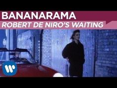 ▶ Bananarama - Robert De Niro's Waiting (OFFICIAL MUSIC VIDEO) - YouTube