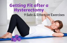 Wellness When introduced properly, post-hysterectomy exercise can help speed recovery and improve overall well-being. - When introduced properly, post-hysterectomy exercise can help speed recovery and improve overall well-being. Laproscopic Hysterectomy, Exercises After Hysterectomy, Losing Weight After Hysterectomy, Pelvic Floor Exercises, Abdominal Exercises, Surgery Recovery, Floor Workouts, Ab Workouts, Cardio