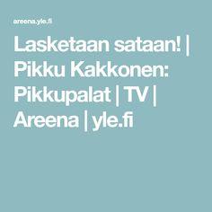 Lasketaan sataan! | Pikku Kakkonen: Pikkupalat | TV | Areena | yle.fi