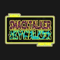 Smacktalker Skywalker.   Enzo Amore inspired t-shirt now available. Badaboom! Realest shirt in the room! How you doing?  #WWE, #NXT, #ProWrestling, #Wrestling, #EnzoAmore, #BigCass, #TShirt,